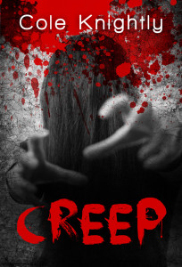 Creep by Cole Knightly
